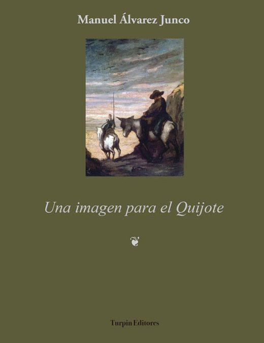 Una imagen para el QuijoteManuel Álvarez Junco