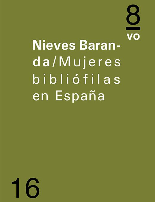 Mujeres bibliófilas en EspañaNieves Baranda