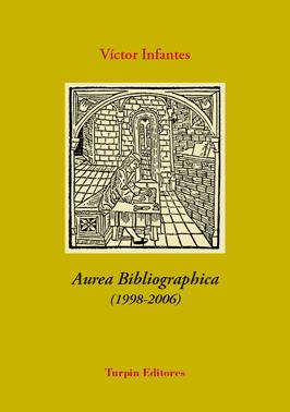 Aurea Bibliographica Víctor Infantes