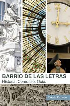 Barrio de las Letras Historia. Comercio. Ocio.Mariano Domínguez Alcocer