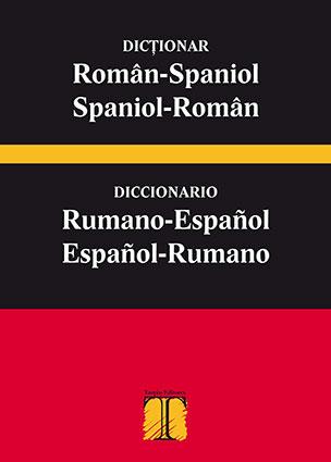 Diccionario Rumano-EspañolSEGUNDA EDICIÓN