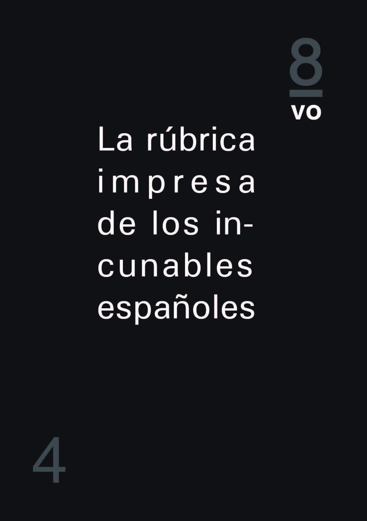 La rúbrica impresa de los incunables españoles