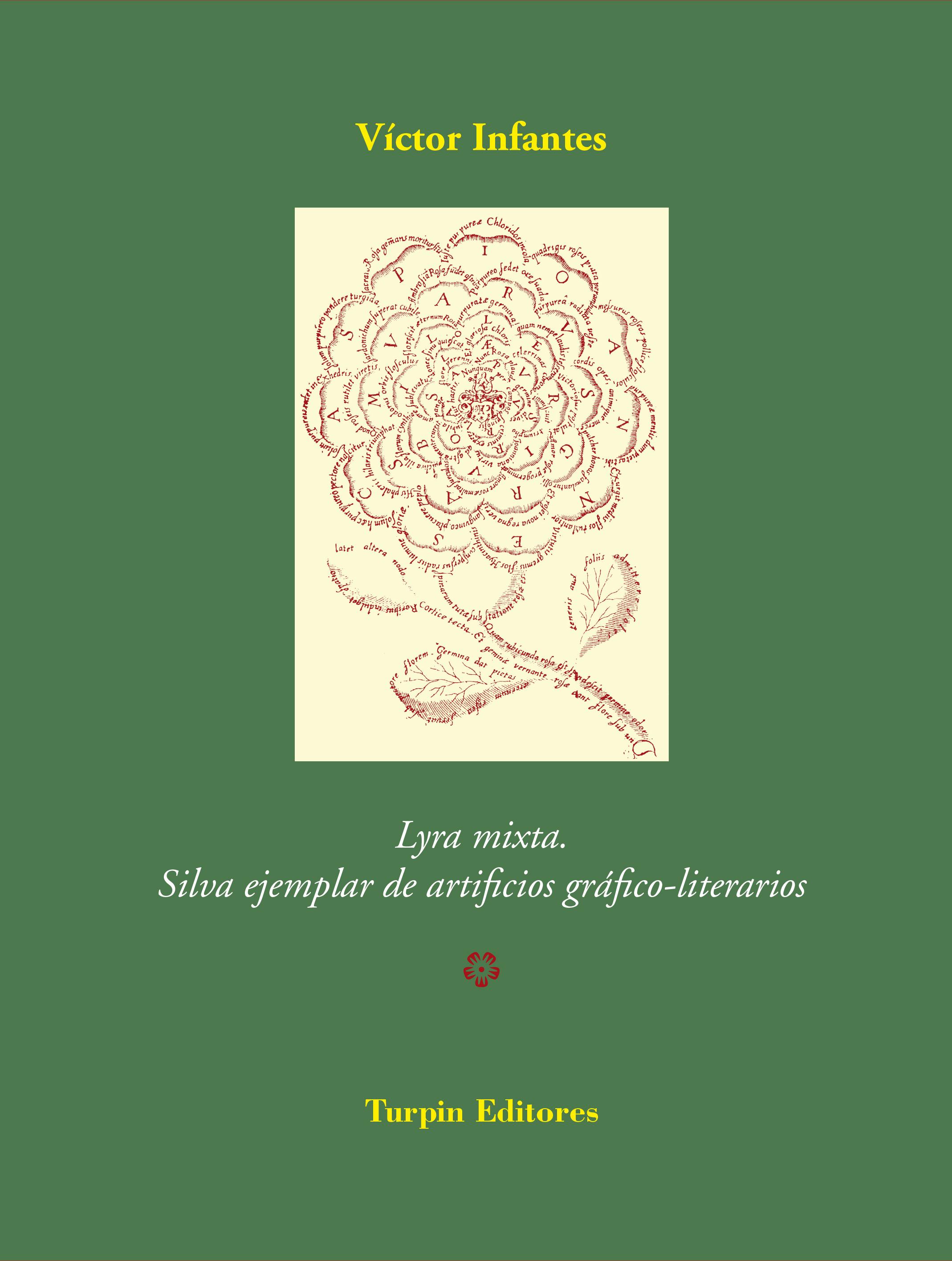 Lyra mixta. Silva ejemplar de artificios gráfico-literariosVíctor Infantes