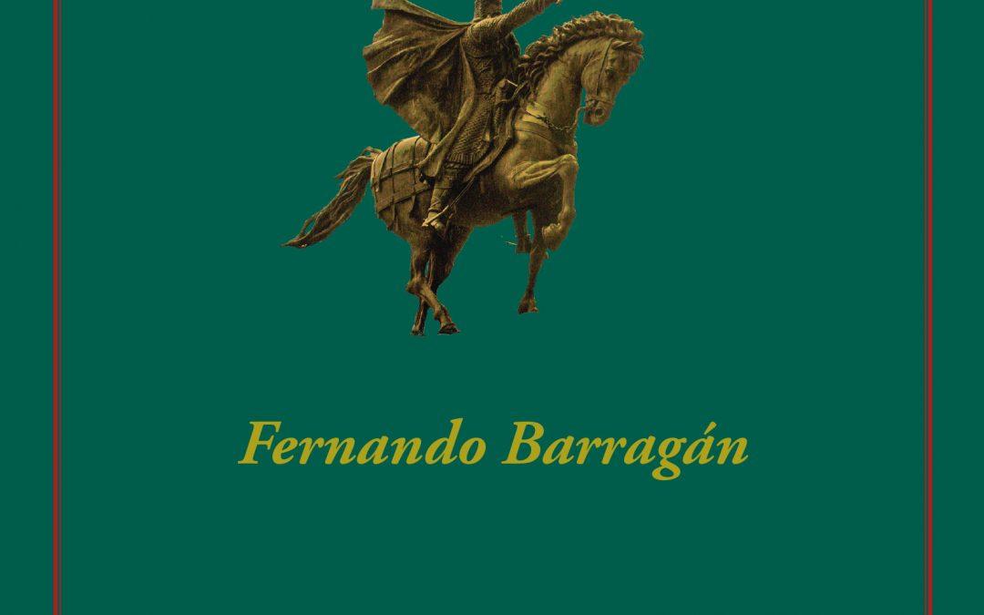 Cid Campeador. Señor de la GuerraFernando Barragán